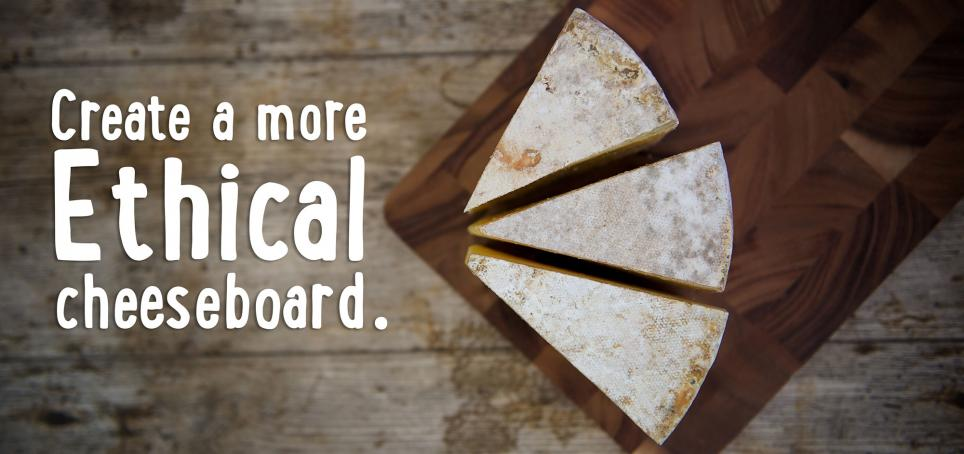 Create a more ethical cheeseboard